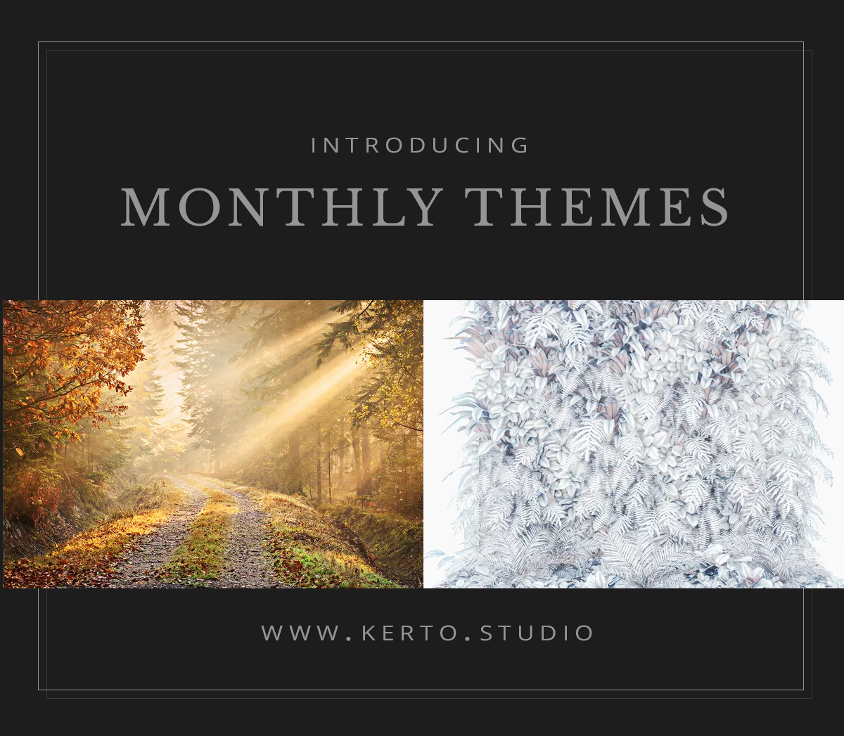 kerto studio monthly theme